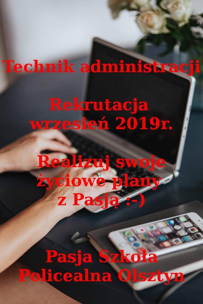 Technik administracji – rekrutacja wrzesień 2019r.